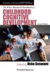 The Wiley-Blackwell Handbook of Childhood Cognitive Development - Usha Goswami