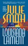 Louisiana Lament - Julie Smith