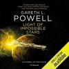 Light Of Impossible Stars - Gareth L. Powell