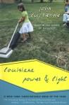 Louisiana Power and Light - John Dufresne
