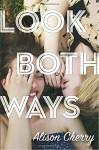 Look Both Ways - Alison Cherry