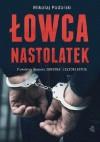 Łowca nastolatek - Mikołaj Podolski