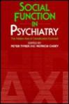 Social Function in Psychiatry - Peter Tyrer