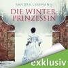 Die Winterprinzessin - Audible GmbH, Yara Blümel, Sandra Lessmann