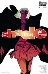 Shade, The Changing Girl (2016-) #4 - Cecil Castellucci, Marley Zarcone