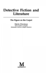 Detective Fiction And Literature: The Figure On The Carpet - Martin Priestman