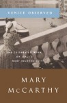 Venice Observed - Mary McCarthy, Peter Beney, Vaughn Andrews
