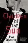 Children of the Sun - Max Schaefer