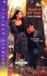Against the Wall - Lyn Stone