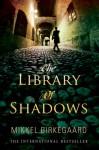 The Library of Shadows - Mikkel Birkegaard