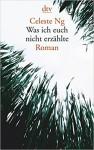 Was ich euch nicht erzählte: Roman - Brigitte Jakobeit, Celeste Ng