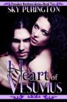 Heart of Vesuvius (Forsaken Brethren Series- Book 2): A Vampire Romance - Sky Purington