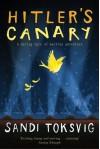 Hitler's Canary by Toksvig, Sandi (2006) Paperback - Sandi Toksvig