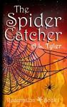 The Spider Catcher (Redemption Book 1) - A.L. Tyler