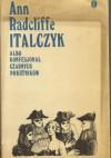 Italczyk albo Konfesjonał Czarnych Pokutników tom 1-2 - Ann Radcliffe