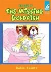 The Case of the Missing Goldfish - Robin Koontz