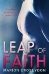 Leap of Faith - Marion Croslydon