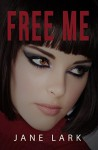 Free Me - Jane Lark