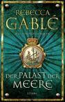 Der Palast der Meere: Ein Waringham-Roman - Rebecca Gablé, Jürgen Speh