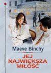 Jej największa miłość - Maeve Binchy