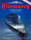 The Discovery of the Bismarck: Germany's Greatest Battleship Surrenders Her Secrets - Robert D. Ballard, Rick Archbold, Ken Marschall, Ludovic Kennedy