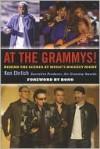 At the Grammys!: Behind the Scenes at Music's Biggest Night - Ken Ehrlich