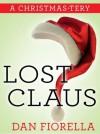 Lost Claus - Dan Fiorella