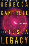 The Tesla Legacy - Rebecca Cantrell