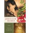 [ Jerusalem Maiden By Carner, Talia ( Author ) Paperback 2011 ] - Talia Carner
