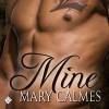 Mine - Mary Calmes
