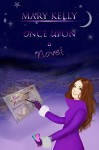 Once Upon a Novel: Cozy Murder Mystery (Blue Hills Mysteries Book 1) - Mary Kelly, Nadija, 7 Seasons