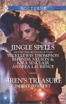 Jingle Spells and Siren's Treasure: Naughty or Nice?She's a Mean OneHis First NoelleSilver Belle (Harlequin ThemesHarlequin Nocturne) - Vicki Lewis Thompson, Rhonda Nelson, Kira Sinclair, Andrea Laurence, Debbie Herbert