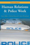 Human Relations & Police Work - Larry Miller, Michael Braswell, John Whitehead