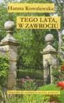 Tego lata w Zawrociu - Hanna Kowalewska