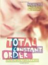 Total Constant Order - Crissa-Jean Chappell