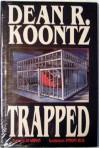 Trapped Graphic Novel - Dean R. Koontz, Anthony Bilau