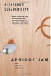 Apricot Jam: And Other Stories - Aleksandr Solzhenitsyn