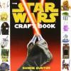 The Star Wars Craft Book - Bonnie Burton