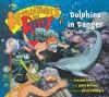 Dolphins in Danger (Adventures of Riley, #5) - Amanda Lumry, Laura Hurwitz, Sarah McIntyre