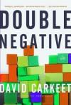 Double Negative - David Carkeet