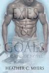 Exes and Goals: A Slapshot Novel (Slapshot Series Book 1) - Heather C. Myers