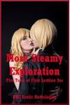 More Steamy Exploration: Five Tales of First Lesbian Sex - April Lawless, Carolyne Cox, Alice Drake, Sandra Strike, Tracy Bond