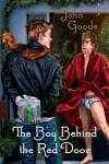 The Boy Behind the Red Door - John Goode