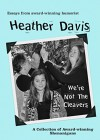 We're Not The Cleavers: A Collection of Award-Winning Shenanigans - Heather Davis