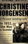 Christine Jorgensen: A Personal Autobiography - Christine Jorgensen, Susan Stryker
