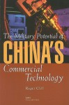 The Military Potential of China's Commercial Technology - Roger Cliff