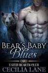 Bear's Baby Blues - Cecilia Lane