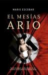 El mesías Ario (Línea Maestra) (Spanish Edition) - Mario Escobar
