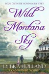 Wild Montana Sky - Debra Holland