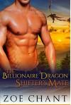The Billionaire Dragon Shifter's Mate: BBW Paranormal Dragon Shifter Romance - Zoe Chant